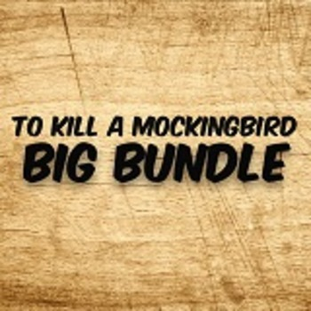 To Kill a Mockingbird BIG BUNDLE