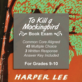 To Kill a Mockingbird Book Exam - Multiple Choice and Writ