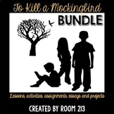 To Kill a Mockingbird Bundle Lessons, Assignments, Essays & Projects