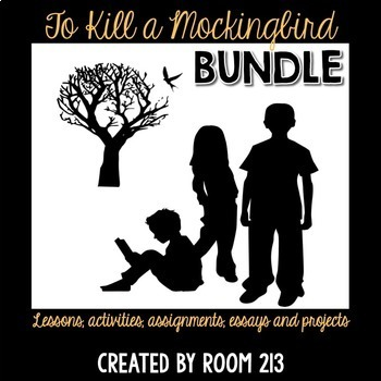 To Kill a Mockingbird Bundle Lessons, Assignments, Essays
