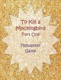 To Kill a Mockingbird Chapter 1-11 Flyswatter Review Game