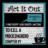 To Kill a Mockingbird, Chapter 24 Readers Theater