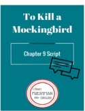 To Kill a Mockingbird Chapter 9 Script