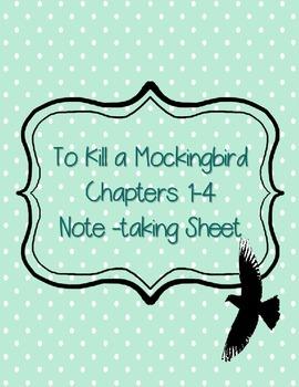 To Kill a Mockingbird Chapters 1-4 Note-Taking Sheet