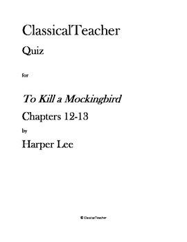 To Kill a Mockingbird Chapters 12-13 Quiz