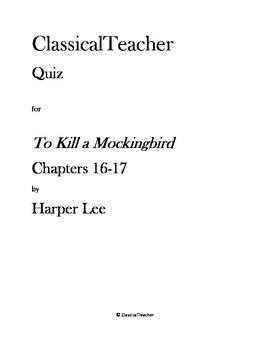 To Kill a Mockingbird Chapters 16-17 Quiz