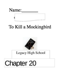 To Kill a Mockingbird- Chapters 20-31