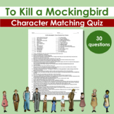 To Kill a Mockingbird - Character Matching Quiz