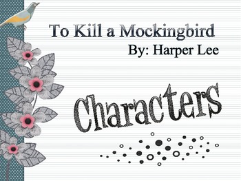 To Kill a Mockingbird Character Powerpoint Presentation