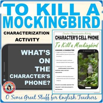 To Kill a Mockingbird Characterization Cell Phone- Creative and Fun!