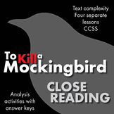 To Kill a Mockingbird, Close Reading Lesson Materials for Four Chapters, CCSS