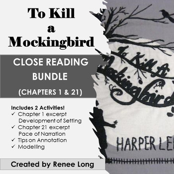 To Kill a Mockingbird Close Reading Pack, Chapters 1 & 21 (annotation)