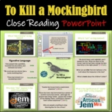 To Kill a Mockingbird: Close Reading PowerPoint / Google Slides