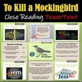 To Kill a Mockingbird: Close Reading PowerPoint / Google Slides