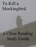 To Kill a Mockingbird Close Reading Study Guides 40 pages (pdf)
