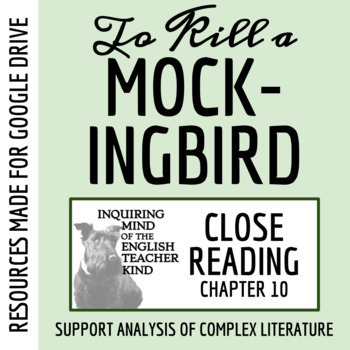 To Kill a Mockingbird Close Reading Worksheet (Chapter 10; ACT Prep)