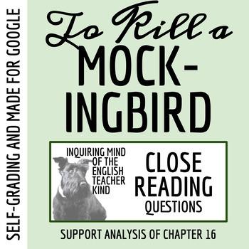 To Kill a Mockingbird Close Reading Worksheet (Chapter 16; ACT Prep)