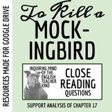To Kill a Mockingbird Close Reading Worksheet - Chapter 17 (ACT Prep)