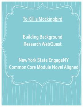 To Kill a Mockingbird Common Core Background Research WebQuest
