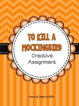 To Kill a Mockingbird Creative Assignment