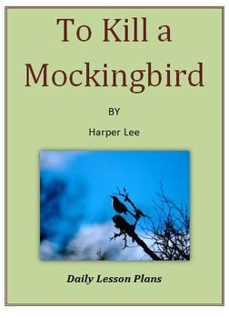 To Kill a Mockingbird Daily Lesson Plans Only