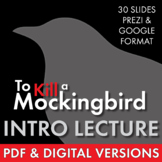 To Kill a Mockingbird, Lecture Slides + Quickwrite to Launch Harper Lee's Novel