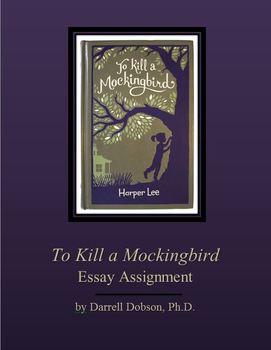 To Kill a Mockingbird Essay Assignment