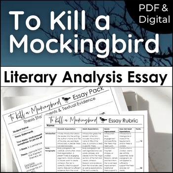 To Kill a Mockingbird One Week Essay Unit for Literary Analysis Writing