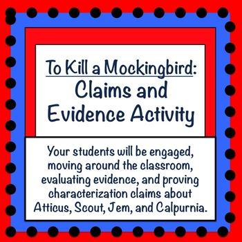 To Kill a Mockingbird: Claims and Evidence Activity