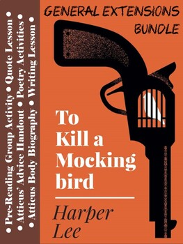 To Kill a Mockingbird Extension Activities - General