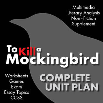 To Kill a Mockingbird, FIVE WEEKS of Dynamic Lessons for Harper Lee's Novel