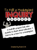To Kill a Mockingbird Inquiry Project