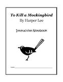 To Kill a Mockingbird Interactive Notebook