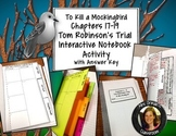 To Kill a Mockingbird Interactive Notebook Trial Organizer Ch. 17-19