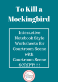 To Kill a Mockingbird Interactive Style Worksheets & SCRIP