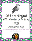 "Free ""To Kill a Mockingbird"" Introduction Guided KWL Activity"