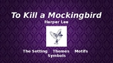 To Kill a Mockingbird Introductory Slideshow
