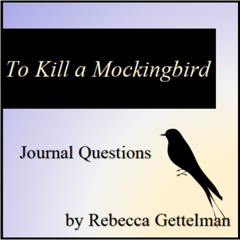 To Kill a Mockingbird Journal Questions