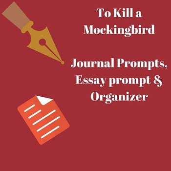 To Kill a Mockingbird: Journal prompts, pre-writing packet