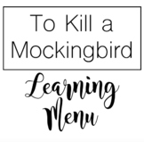 To Kill a Mockingbird Learning Menu
