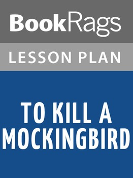 To Kill a Mockingbird Lesson Plans