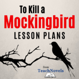To Kill a Mockingbird Lesson Plans: 31 Great Lessons for L