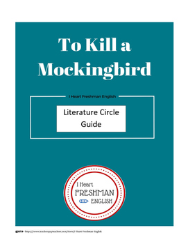 To Kill a Mockingbird Literature Circle Student Guide