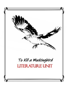 To Kill a Mockingbird Literature Unit