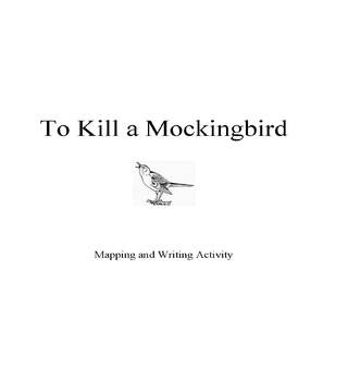 To Kill a Mockingbird  Mapping and Writing