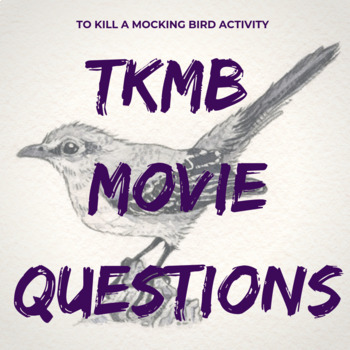 To Kill a Mockingbird Movie Discussion Questions