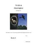 To Kill a Mockingbird: Movie Guide continued Book 4