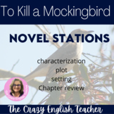 To Kill a Mockingbird Novel Study  Stations Distance Learning