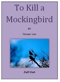 To Kill a Mockingbird Novel Unit Plan