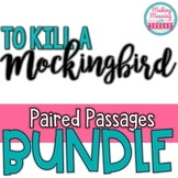 To Kill a Mockingbird - Paired Passage BUNDLE